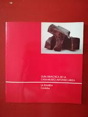 Guía didáctica. / Museo Alfonso Ariza